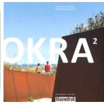 OKRA 2. Landschapsarchitecten - landscape architects 2010 - 2019 | Mark Hendriks, Sofia Opfer | 9789492474506 | blauwdruk