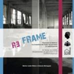 [RE]FRAME De fabriek herontdekt: het perspectef van gebruikers in het transformatieproces | 9789492509000 | East Wind Academic Publishers