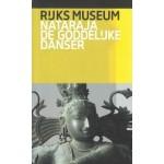 Nataraja, de goddelijke danser | Anna A. Ślączka | 9789492660091 | Rijksmuseum Amsterdam