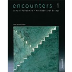 encounters 1. Architectural Essays | Juhani Pallasmaa, Peter MacKeith | 9789522670229