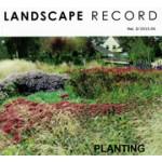 LANDSCAPE RECORD Vol.3/ 2015.06. planting design