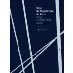 Porto Architectural Guide 1942-2017 | 9789899846258
