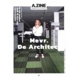 A.ZINE 01. Mevrouw De Architect