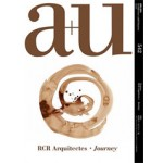 a+u 542. 15:11 RCR Arquitectes - Journey | a+u magazine
