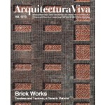 Arquitectura Viva 158. Brick Works. Timeless and Tectonic, a Generic Material | Arquitectura Viva magazine