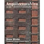 Arquitectura Viva 158. Brick Works. Timeless and Tectonic, a Generic Material | Arquitectura Viva magazine