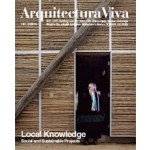 Arquitectura Viva 161. Local Knowledge. Social and Sustainable Projects | Arquitectura Viva magazine