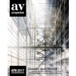AV Proyectos 079. Dossier Jean Nouvel | AV Proyectos magazine | Arquitectura Viva