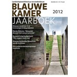 Blauwe Kamer 06. December 2012. inclusief Jaarboek Landschapsarchitectuur en stedenbouw 2012