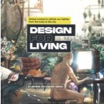 Design for Living. Global Contest to Rethink Our Habitat from the Body to the City. 8th Advanced Architecture Contest   Vicente Guallart   9781948765978   ACTAR, IAAC (Institute in Advanced Architecture of Catalonia)