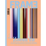 FRAME 92. May/June 2013. Zoom in | FRAME magazine