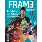 FRAME 96. January / February 2014. Fashion on Stage | FRAME magazine