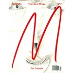 MacGuffin No. 7: The Trousers. The Life of Things | MacGuffin magazine