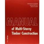 Manual of Multistorey Timber Construction   Hermann Kaufmann, Stefan Krötsch, Stefan Winter   9783955533946   DETAIL