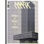 MARK 44. June/July 2013. Mies + Mies = OMA | MARK 44 magazine