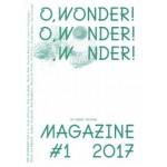O, WONDER! #1 2017 on green culture | Colette Olof