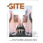 THE SITE magazine 37. Future Legacies. Traces, Embedded Visions, New Spatialities | The Site Magazine