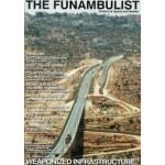 THE FUNAMBULLIST 17. Weaponized Infrastructure | The Funambulist magazine