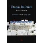 Utopia Deferred
