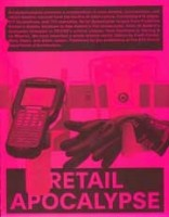 RETAIL APOCALYPSE_9783856764142_retail-apocalypse-fredi-fischli-niels-olsen-adam-jasper