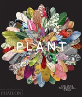 PLANT. Exploring the Botanical World | 9780714871486 | NAi Booksellers