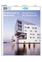 Architectuur in Nederland Jaarboek 2003/2004 | Anne Hoogewoning, Roemer van Toorn, Piet Vollaard, Arthur Wortmann | 9789056623708