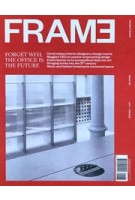 FRAME 138. January February 2021 | The Next Space | Frame magazine