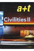 a+t 30. Civilities II | a+t magazine