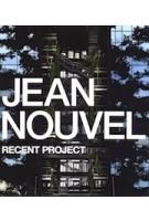 JEAN NOUVEL. Recent Project | 9784871406857