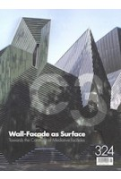 C3 324. Wall-Facade as Surface | Towards the Construct of Mediative Facades | C3