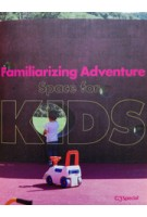 Familiarizing adventure. space for kids | C3 Publisher