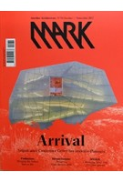 MARK 70. October/November 2017. Arrival | MARK magazine
