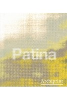 Archiprint 11. patina Volume 6 issue 2 |