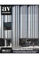 AV Proyectos 84 2017. Dossier Bevk Perović | ARQUITECTURA VIVA