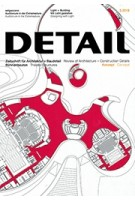 DETAIL 2018 03. DETAIL 2018 03. Theatre Structures - Bühnenbauten | Detail magazine