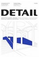 DETAIL 2019 12. Renovation, Extension, Reconstruction - Sanierung, Erweiterung, Rekonstruktion | DETAIL magazine