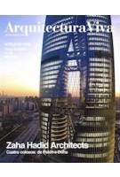 Arquitectura Viva 221. Zaha Hadid Architects | Arquitectura Viva