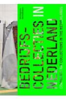 Bedrijfscollecties in Nederland | Jenny Barendregt, Sabrina Kamstra, Mieke van der Star, Arnold Witte | 9789056627225