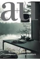 A+u 562 07:17 melancholy & dwelling contemporary houses in denmark | 4910019730774 | A+U