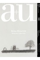 a+u 588. 2019:09. Heinz Bienefeld. Drawing Collection | 4910019730996 | a+u magazine