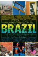 Brazil Contemporary. Architectuur, Beeldcultuur, Kunst | Paul Meurs, Frits Gierstberg, Jaap Guldemond, Bregje van Woensel, Ineke Holtwijk, Luciano Figueredo | 9789056626778