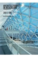 Architectuur in Nederland Jaarboek 2005-2006 | Daan Bakker, Allard Jolles, Michelle Provoost, Cor Wagenaar | 9789056624880