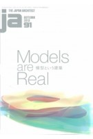 JA 91. Models are Real | 9784786902499 | The Japan Architect Fall 2013