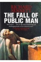 The fall of the public man | Richard Sennett | Penguin | 9780141007571