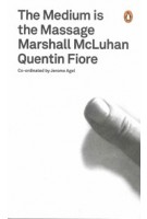 The Medium is the Massage |  Marshall McLuhan Quentin Fiore | 9780141035826 | Penguin