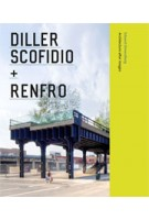 Diller Scofidio + Renfro. Architecture after Images | Edward Dimendberg | 9780226151816