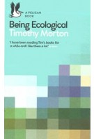 Being Ecological   Timothy Morton   9780241274231   Penguin Books