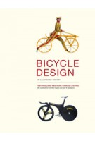 BICYCLE DESIGN. An Illustrated History | Tony Hadland, Hans-Erhard Lessing | 9780262026758