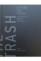 SIFTING THE TRASH  a history of design criticism | MIT Press | 9780262035989
