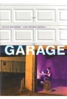 Garage | Olivia Erlanger & Luis Ortega Govela | 9780262038348 | MIT Press